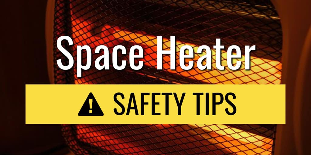 """A header Image of the blog title """"space heater safety tips"""" with a background of a space heater thing"""