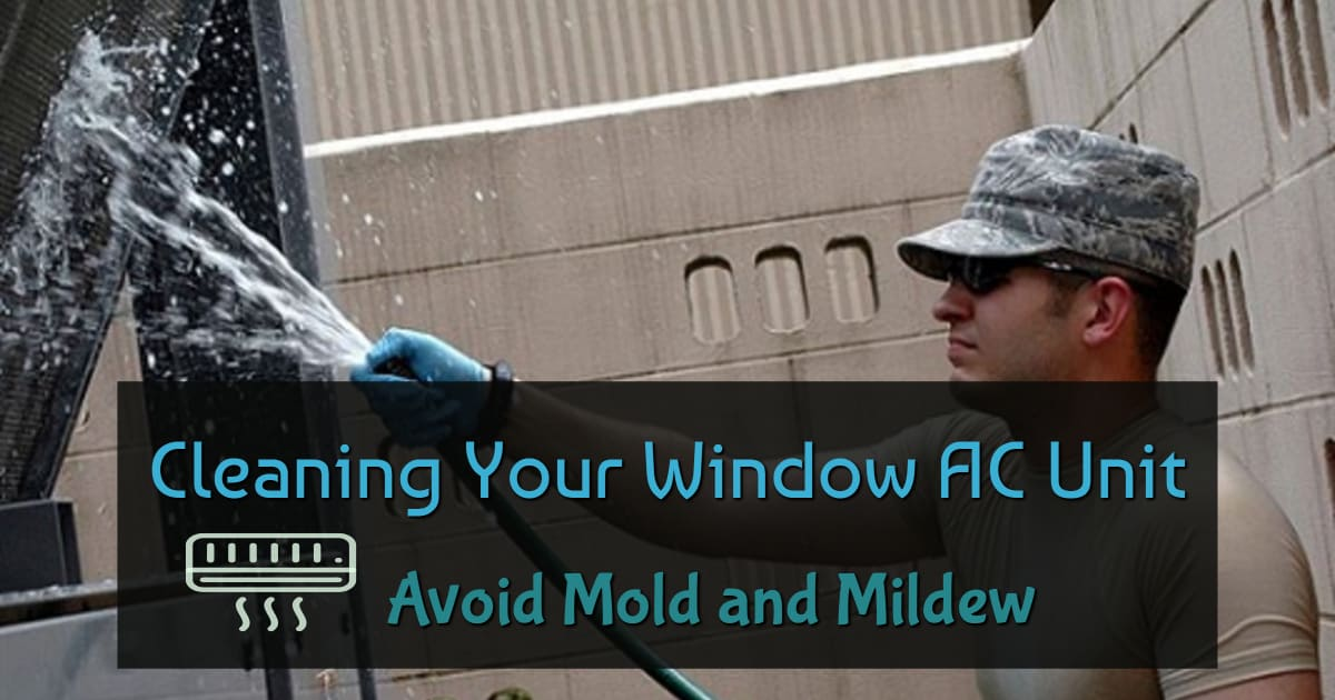 cleaning your window ac unit  avoid mold and mildew