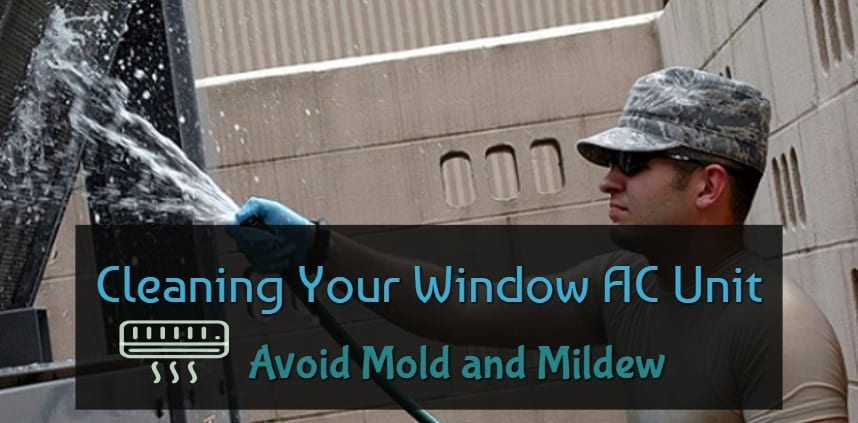 "Feature image post of the ""Cleaning Your Window AC Unit, Avoid Mold and Mildew FB"" with a background of a man cleaning the window ac unit"